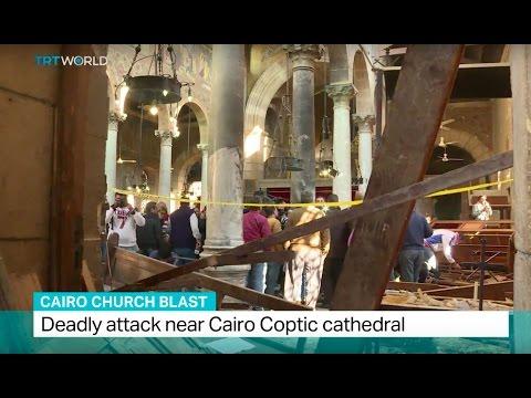 Cairo Church Blast: Deadly attack near Cairo Coptic cathedral