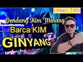 Dendang Kim Minang  GINYANG  Perfomance: BARCA KIM