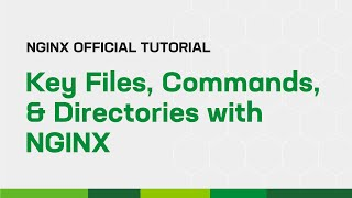 Key Files, Commands, and Directories with NGINX