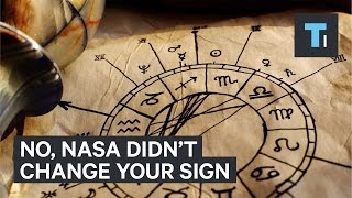 No, NASA did not change your sign