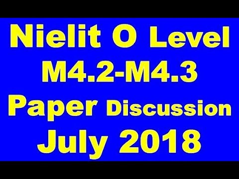 Nielit O Level M4 2-M4 3 ICT OR Multimedia Paper Discussion July 2018