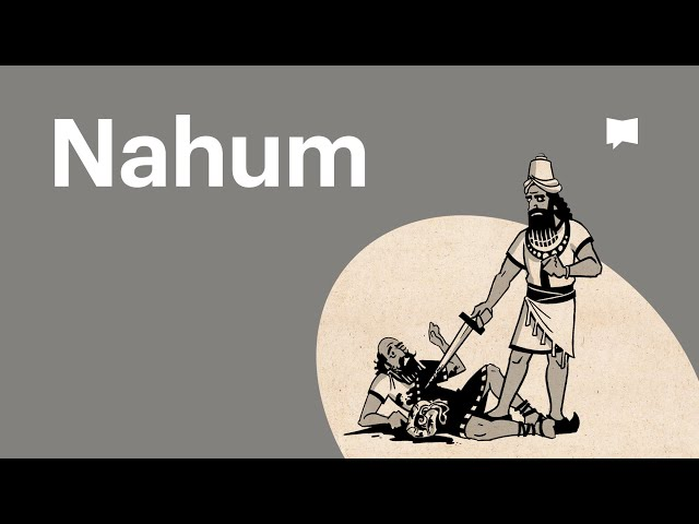Overview: Nahum
