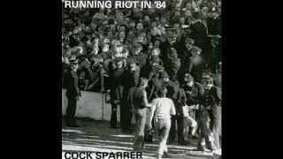 Cock Sparrer – Running Riot In '84 (Full album 1984)