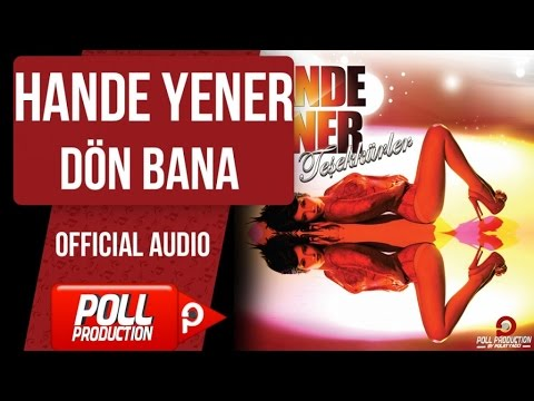 Hande Yener - Dön Bana - ( Official Audio )