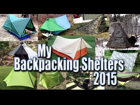 Backpacking Shelters/Tents/Tarps/Hammock Gear - I Used in 2015