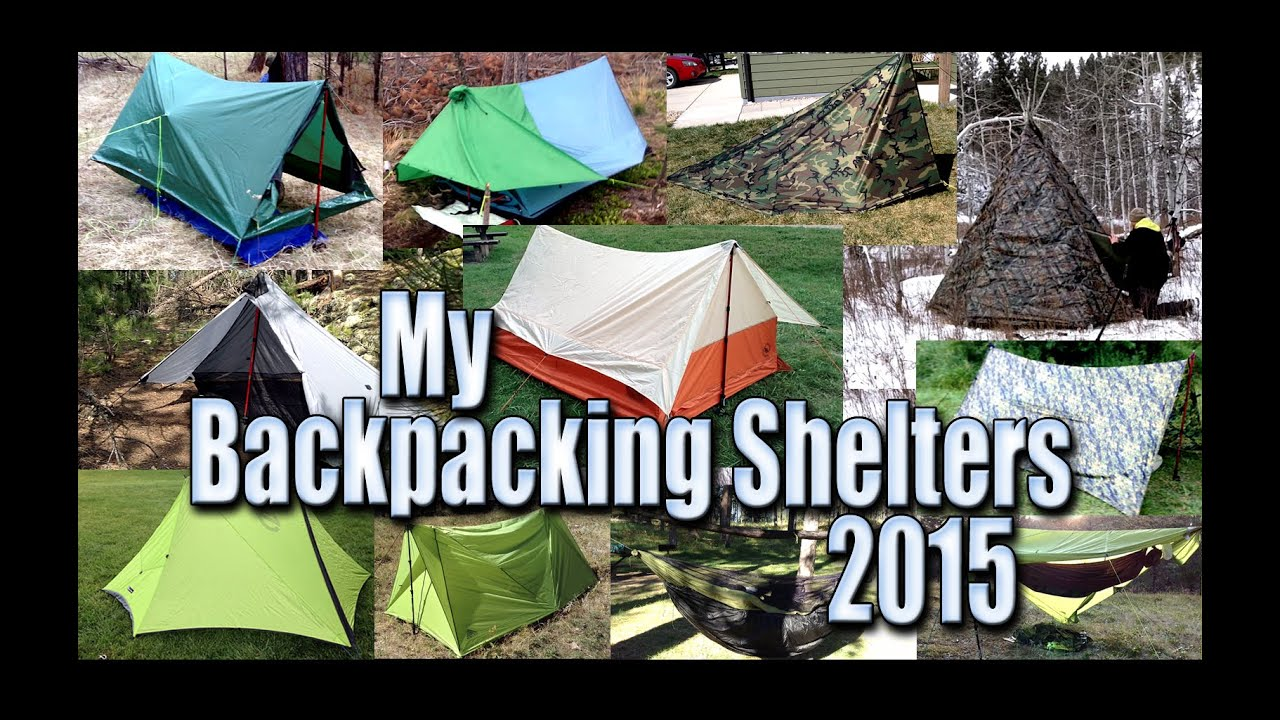 Backpacking Shelters/Tents/Tarps/Hammock Gear - I Used in 2015 - YouTube & Backpacking Shelters/Tents/Tarps/Hammock Gear - I Used in 2015 ...