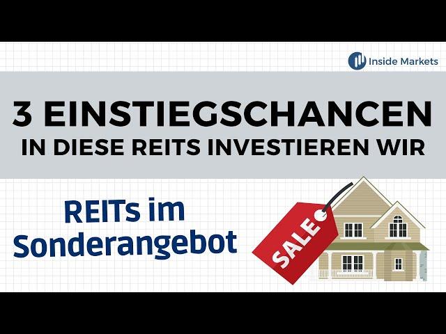 Günstige REITs - Drei aktuelle Einstiegchancen