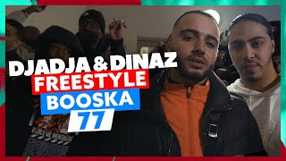 Djadja & Dinaz | Freestyle Booska 77