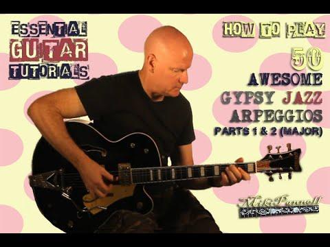 ♫ HEROE DE LA GUITARRA SCHOOL - HOW TO PLAY 50 AWESOME GYPSY JAZZ ARPEGGIOS (Pt. 1 & 2 Major)