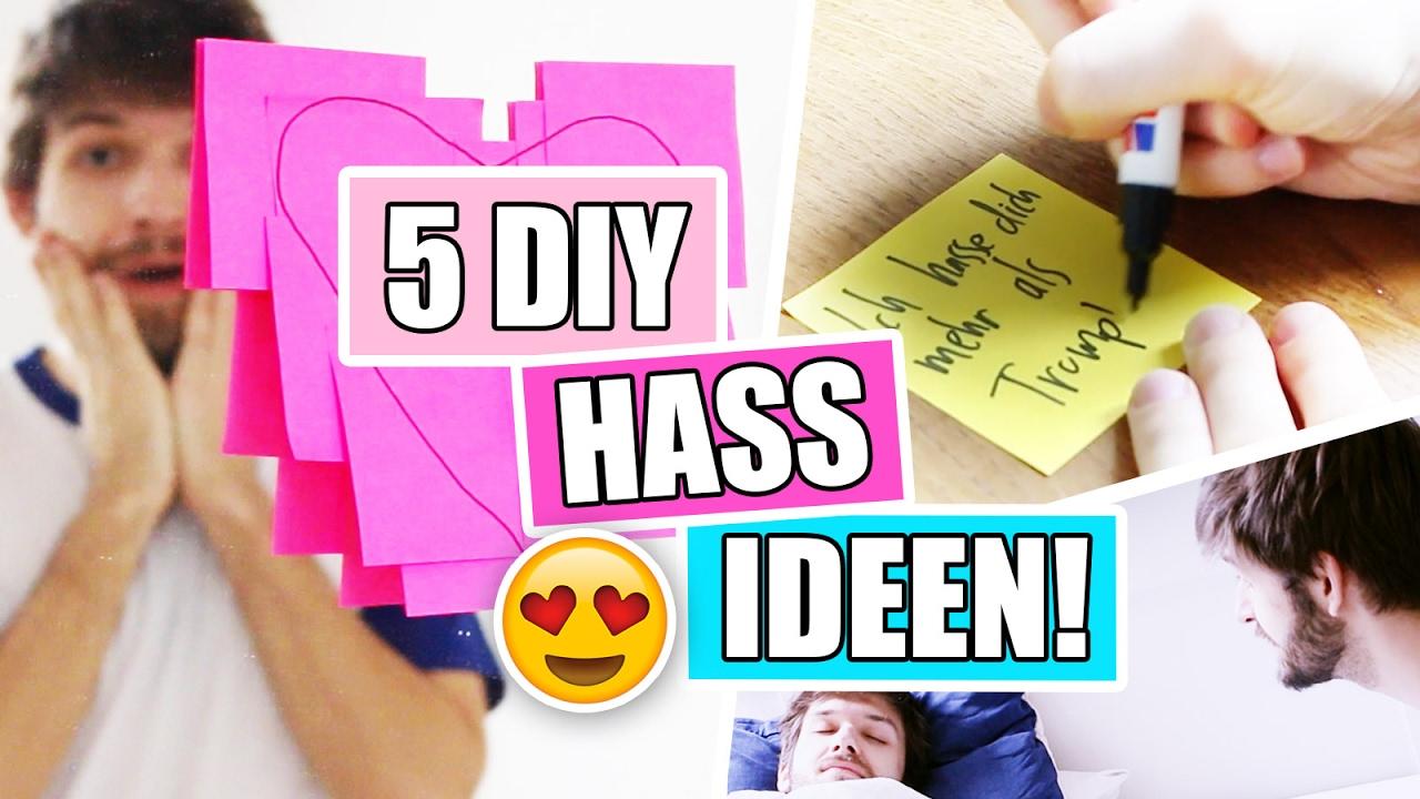 5 Diy Hass Ideen Gegen Langeweile  Wie Man Jemandem Zeigt