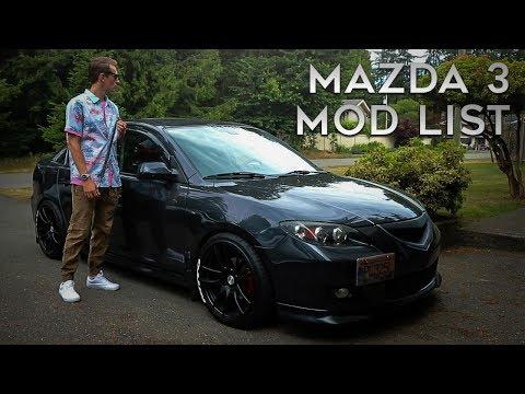 MAZDA 3 MOD LIST! | 2007 Mazda 3