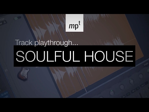 Logic Pro X - Soulful House - Track Playthrough