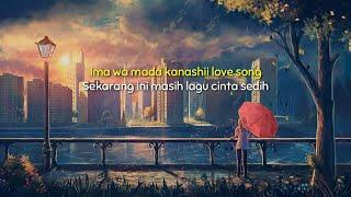First Love - Utada Hikaru (Lirik-Terjemahan Indonesia)