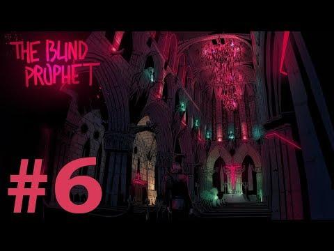 The Blind Prophet Walkthrough part 6 |