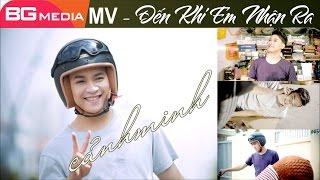 MV Nhạc Trẻ 2017 - Đến Khi Em Nhận Ra [ MV Cảnh Minh ] [ MV Ca Nhạc Trẻ Hay Mới Nhất 2017 Full HD]