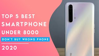 Top 5 Best Smartphone Under 8000 In India 2020 | Best Phone Under 8000