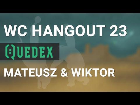 WCHangout 23 -- Quedex -- BTC Futures & Options