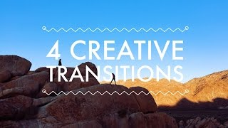 Easy Creative Transitions For Your Vlog | The Cinematic Vlog