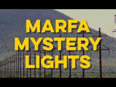 Can the Marfa Mystery Lights be explained?
