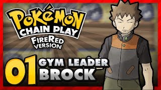 Chain Play: Pokemon FireRed - Part 1 - Pewter City Gym
