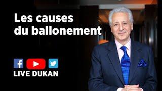 Les Causes du Ballonement (LIVE DUKAN)