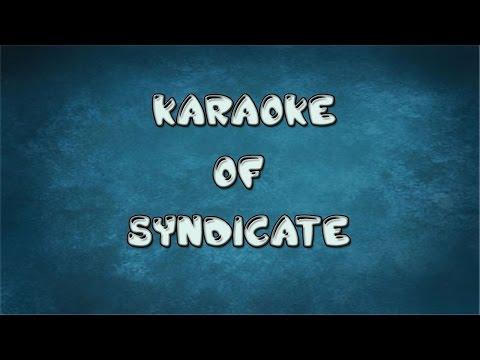 Karaoke of Syndicate|Syndicate instrumental|Bipul Chettri