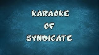 Karaoke of Syndicate|Syndicate instrumental|Bipul Chettri
