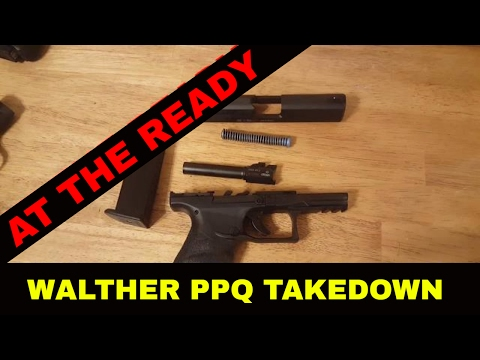 Walther PPQ 9mm Takedown by At The Ready