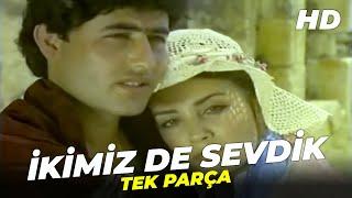 İkimiz De Sevdik - Mahmut Tuncer Bahar Öztan Eski Türk Filmi Full İzle