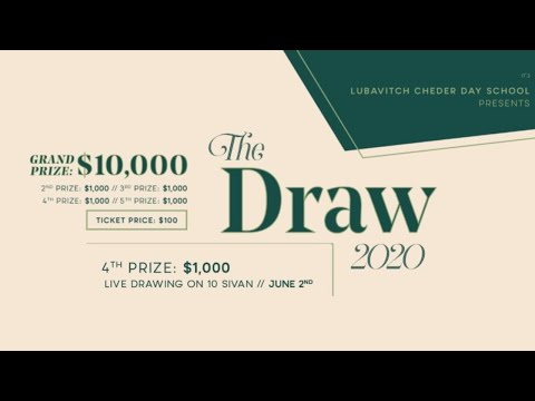The Draw 2020 - Lubavitch Cheder Day School