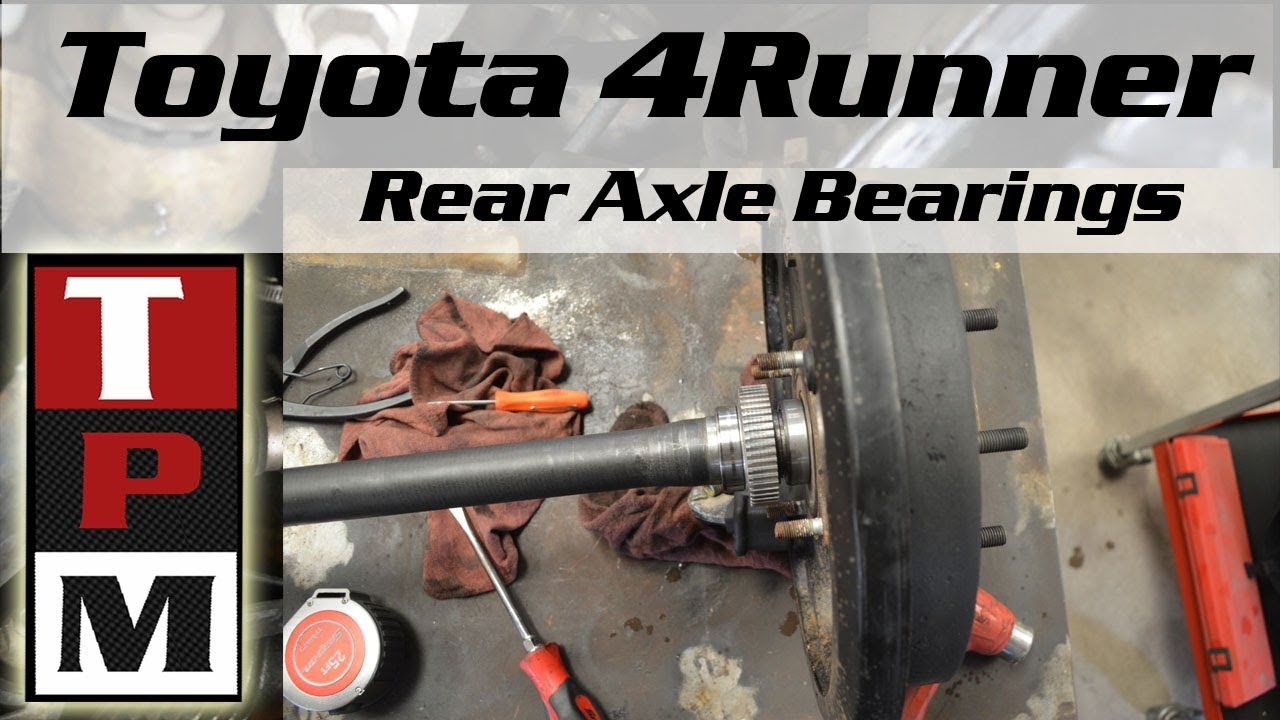 1998 Toyota 4runner rear axle bearing removal and install - 3rd Gen 4Runner  with abs
