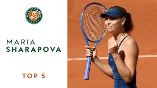 Maria Sharapova - TOP 5 | Roland Garros 2018