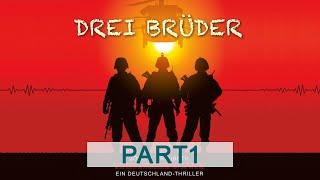 Drei Brüder - Jörg H. Trauboth (komplettes Hörbuch - Teil 1)