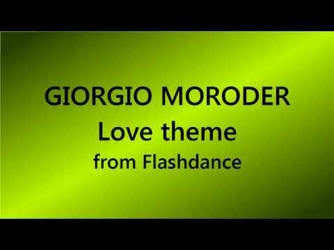 GIORGIO MORODER LOVE THEME FROM FLASHDANCE СКАЧАТЬ БЕСПЛАТНО