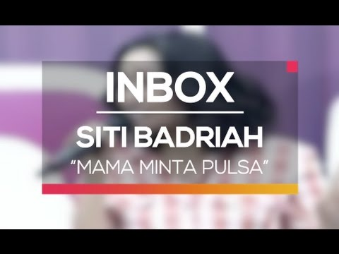 Siti Badriah - Mama Minta Pulsa (Live on Inbox)