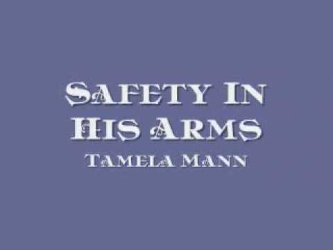 Tamela Mann - Safety In His Arms