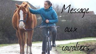 Message aux cavaliers...