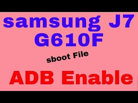 samsung J7 G610F sboot file ADB Enable 100%Done