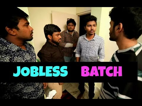 Jobless Batch || comedy videos