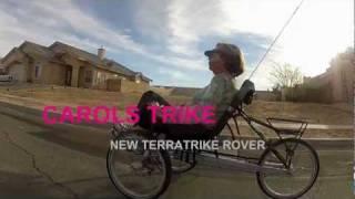 Carol got a new Terra Trike Rover-8...