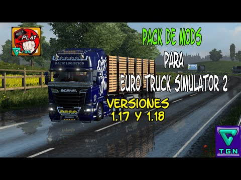 Euro truck simulator 2 | 1.17, 1.18, 1.19 y 1.20 | Pack mods + tutorial