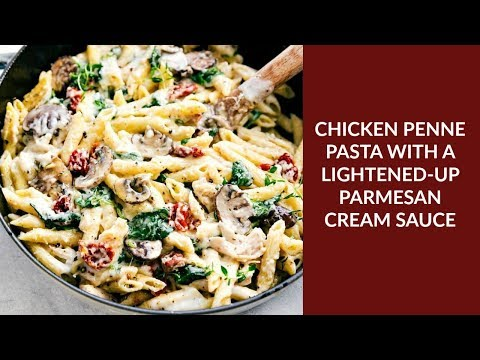 Chicken Penne Pasta with a Lightened-up Parmesan Cream Sauce