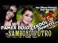 Cover Pamer Bojo CENDOL DAWET Voc Dheya Vionesz & Anis Marcella Samboyo Putro 2019 live  Kabuh
