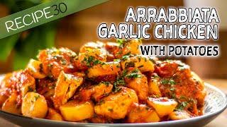 Arrabbiata Garlic Chicken with Potatoes