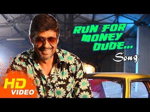 Burma Tamil Movie - Run For Money Dude Song Video