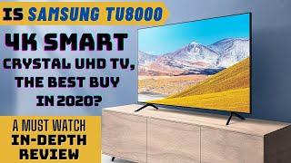 Samsung TU8000 4k Smart Crystal UHD TV 2020 in-depth Review