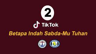 Download Music tiktok 2: Betapa Indah Sabda-Mu Tuhan