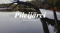 Sounds of Finland: Pilvijärvi