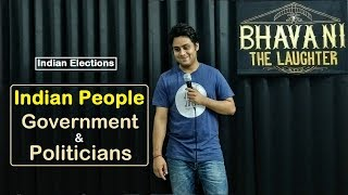 Indian People, Government & Politicians | New stand up comedy by Bhavani Shankar