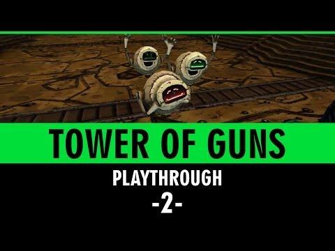 Tower of Guns Part 2 - Gameplay - Walkthrough - Playthrough - Lets Play